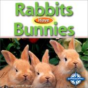 Cover of: Rabbits Have Bunnies (Animals and Their Young)
