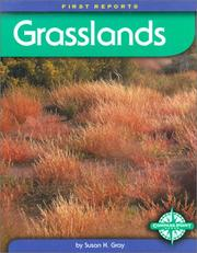 Cover of: Grasslands (First Reports) | Susan Heinrichs Gray
