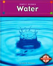 Cover of: Water (Simply Science) | Alice K. Flanagan