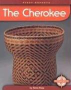 Cover of: The Cherokee (First Reports-Native Americans) | Petra Press