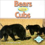 Cover of: Bears Have Cubs (Animals and Their Young) |