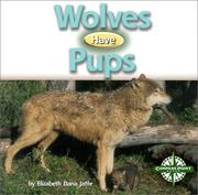 Cover of: Wolves Have Pups (Animals and Their Young)