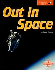 Cover of: Out in Space (Spyglass Books) | David J. Conrad