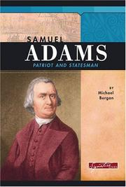 Cover of: Samuel Adams: Patriot And Statesman (Signature Lives)