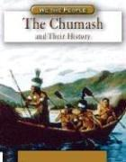 Cover of: The Chumash And Their History (We the People)