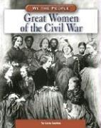 Cover of: Great women of the Civil War