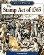 Cover of: The Stamp Act Of 1765 (We the People) | Michael Burgan
