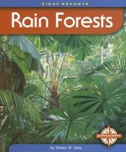 Cover of: Rain Forests (First Reports - Biomes) | Shirley W. Gray