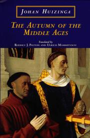 Cover of: The autumn of the Middle Ages | Johan Huizinga