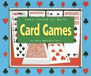 Cover of: Card Games (Games Around the World) | Dana Meachen Rau