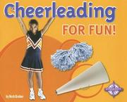 Cover of: Cheerleading for Fun! (For Fun!: Sports) | Beth Gruber