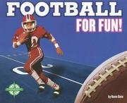 Cover of: Football for Fun! (For Fun!: Sports)