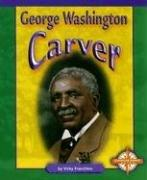 Cover of: George Washington Carver (Compass Point Early Biographies) | Vicky Franchino
