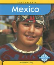 Cover of: Mexico (First Reports - Countries) | Shirley W. Gray