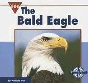 Cover of: The Bald Eagle (Let
