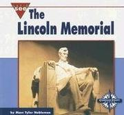 Cover of: The Lincoln Memorial (Let's See Library - Our Nation)