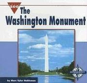 Cover of: The Washington Monument (Let's See Library - Our Nation)