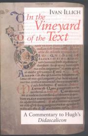 Cover of: In the Vineyard of the Text: A Commentary to Hugh's Didascalicon