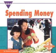 Cover of: Spending Money (Let's See Library - Economics)