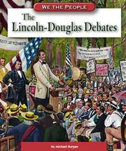 Cover of: The Lincoln-Douglas debates