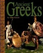 Cover of: Ancient Greeks (Ancient Civilizations) (Ancient Civilizations) | Anita Ganeri