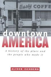 Cover of: Downtown America | Alison Isenberg