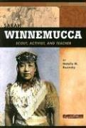 Cover of: Sarah Winnemucca: Scout, Activist, and Teacher (Signature Lives: American Frontier Era)