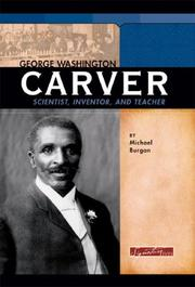 Cover of: George Washington Carver: Scientist, Inventor, and Teacher (Signature Lives) (Signature Lives)