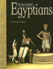 Cover of: Ancient Egyptians (Ancient Civilizations) | Anita Ganeri