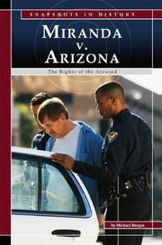 Cover of: Miranda v. Arizona: The Rights of the Accused (Snapshots in History) (Snapshots in History)