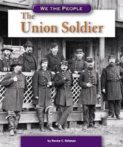 Cover of: The Union Soldier (We the People) (We the People) | Renee C. Rebman