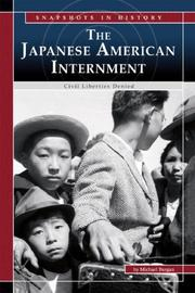 Cover of: The Japanese American Internment: Civil Liberties Denied (Snapshots in History) (Snapshots in History)