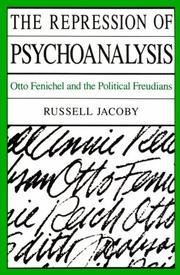 The repression of psychoanalysis by Russell Jacoby
