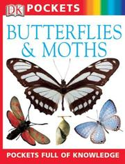 Cover of: Butterflies and Moths | DK Publishing