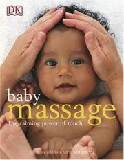 Baby massage by Heath, Alan.