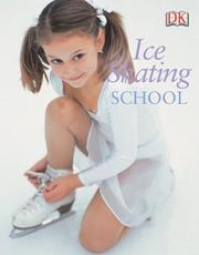 Cover of: Ice Skating School | DK Publishing