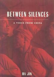 Cover of: Between silences: a voice from China