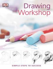Cover of: Drawing Workshop (PRACTICAL ART) | Lucy Watson