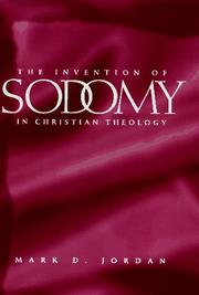 Cover of: The invention of sodomy in Christian theology