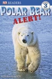 Cover of: Polar Bear Alert (DK READERS) | Debora Pearson