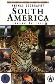 Cover of: Animal Geography: South America (Cover-to-Cover Informational Books: Natural World) |