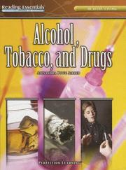 Cover of: Alcohol, Tobacco, And Drugs