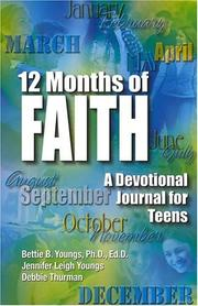 Cover of: 12 months of faith | Bettie B. Youngs