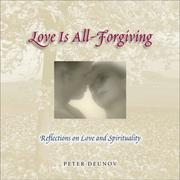Cover of: Love Is All Forgiving | Peter Deunov