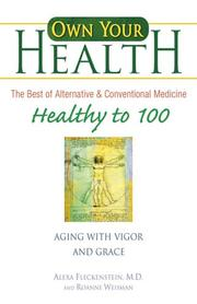Cover of: Healthy to 100 | Alexa Fleckenstein