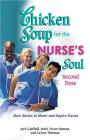 Cover of: Chicken Soup for the Nurse