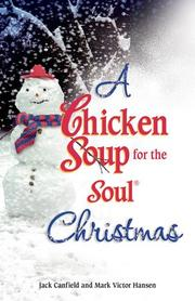Cover of: A Chicken Soup for the Soul Christmas (Chicken Soup for the Soul) | Jack Canfield