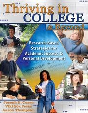 Thriving in college and beyond by Joseph B. Cuseo, Joe Cuseo, Viki S. Fecas, Aaron Thompson