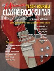 Cover of: Teach Yourself Classic Rock Guitar | Gregory Coleman