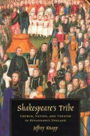 Shakespeare's tribe by Jeffrey Knapp